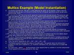 multics example model instantiation