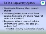 ej in a regulatory agency