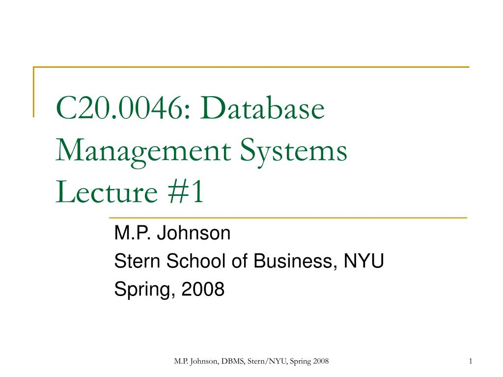 C20.0046: Database Management Systems