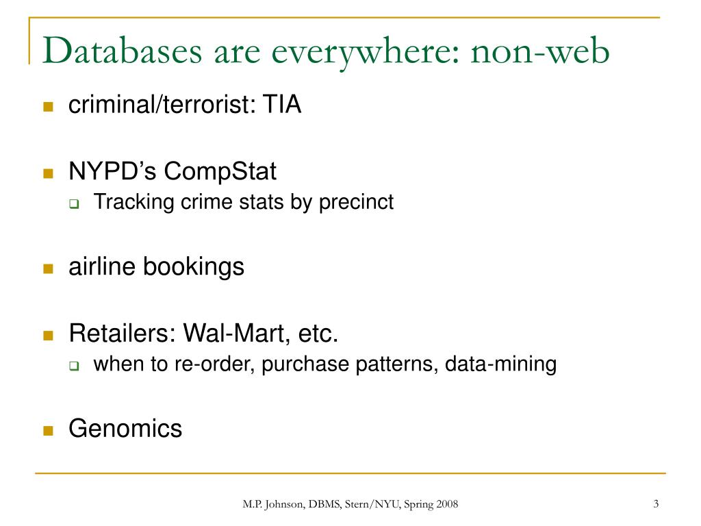 Databases are everywhere: non-web