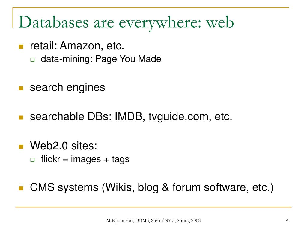 Databases are everywhere: web