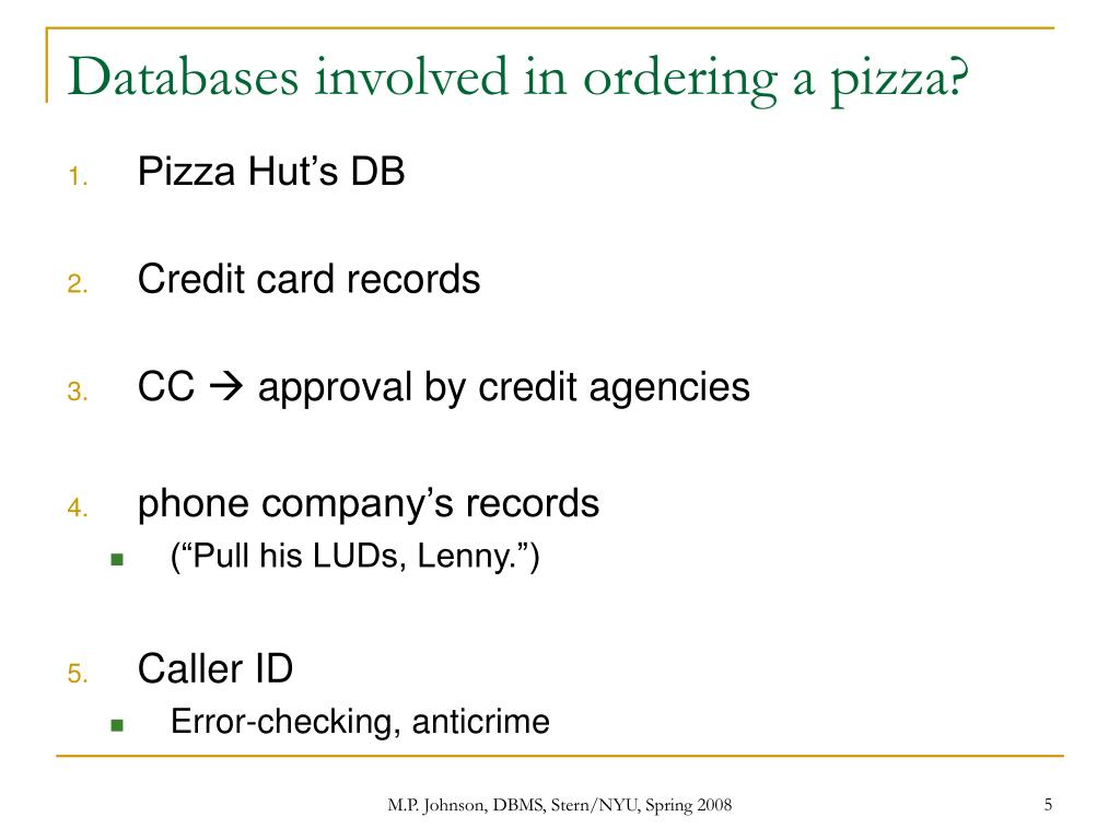 Databases involved in ordering a pizza?