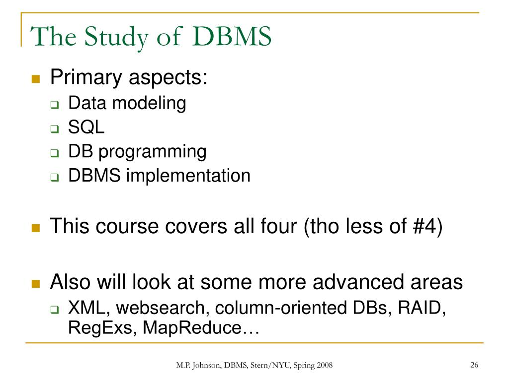 The Study of DBMS