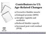 contributors to ui age related changes