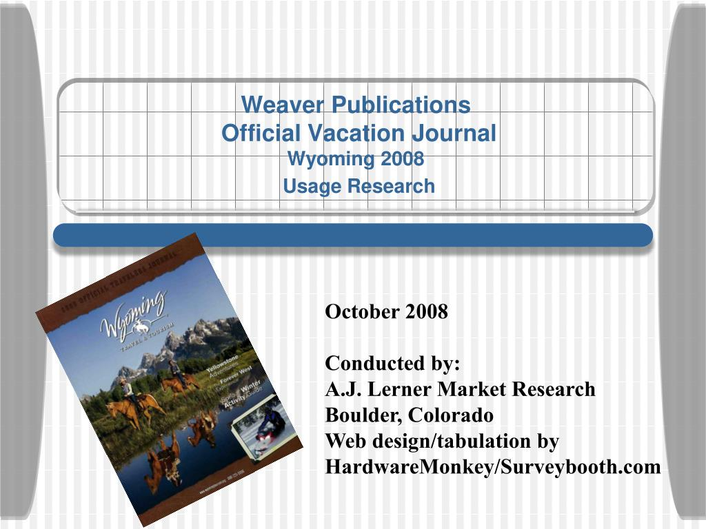 weaver publications official vacation journal wyoming 2008 usage research l.