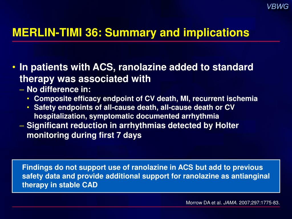 MERLIN-TIMI 36: Summary and implications