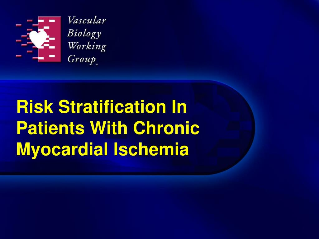Risk Stratification In Patients With Chronic Myocardial Ischemia