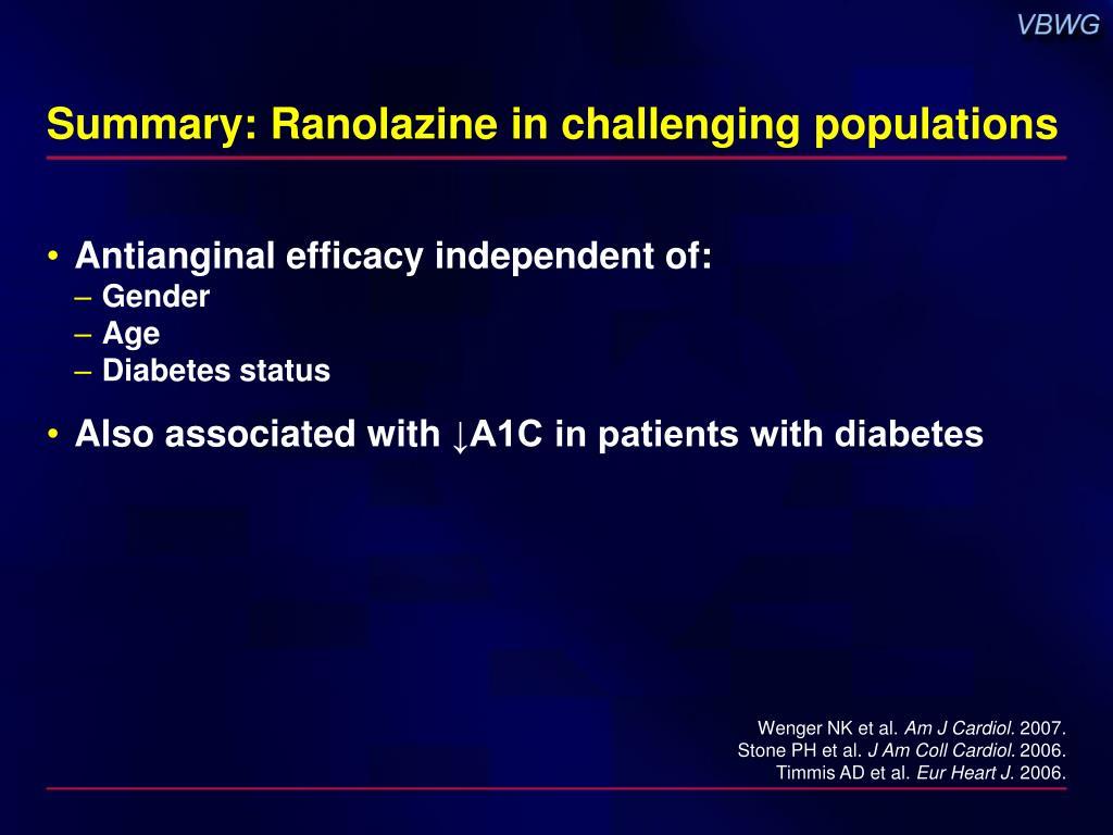 Summary: Ranolazine in challenging populations