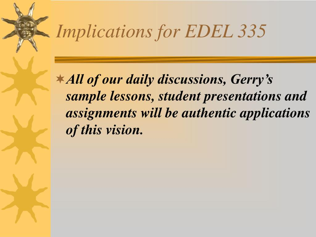 Implications for EDEL 335