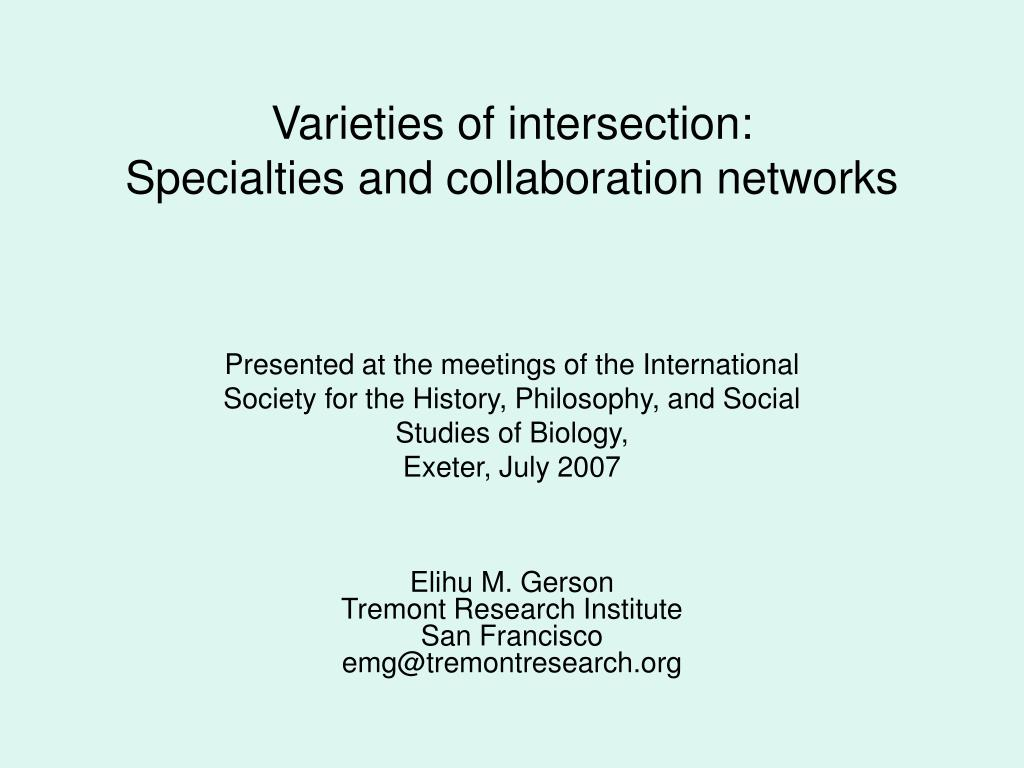 varieties of intersection specialties and collaboration networks