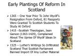 early plantings of reform in scotland