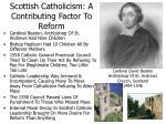 scottish catholicism a contributing factor to reform