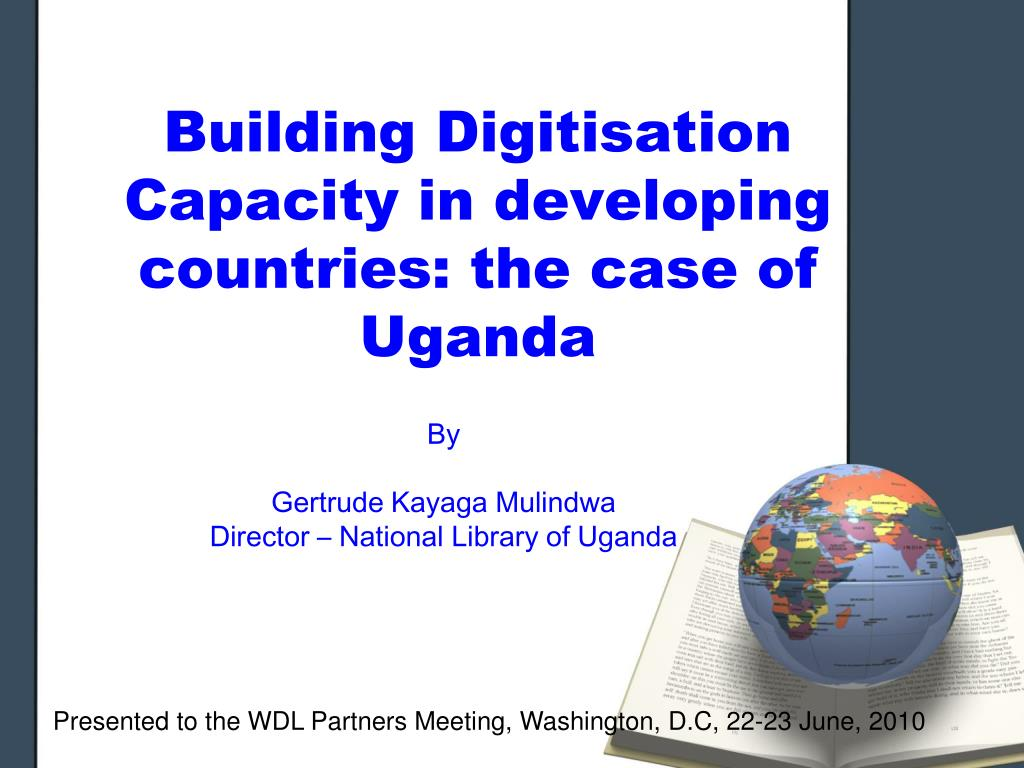 building digitisation capacity in developing countries the case of uganda
