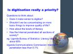 is digitisation really a priority