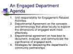 an engaged department agenda