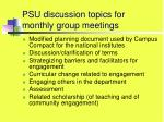 psu discussion topics for monthly group meetings