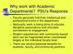 why work with academic departments psu s response