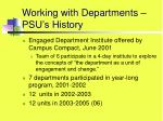 working with departments psu s history