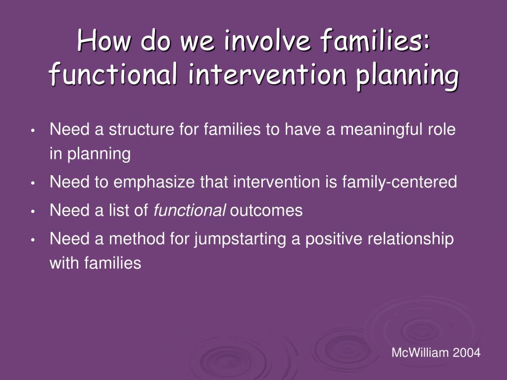 How do we involve families: