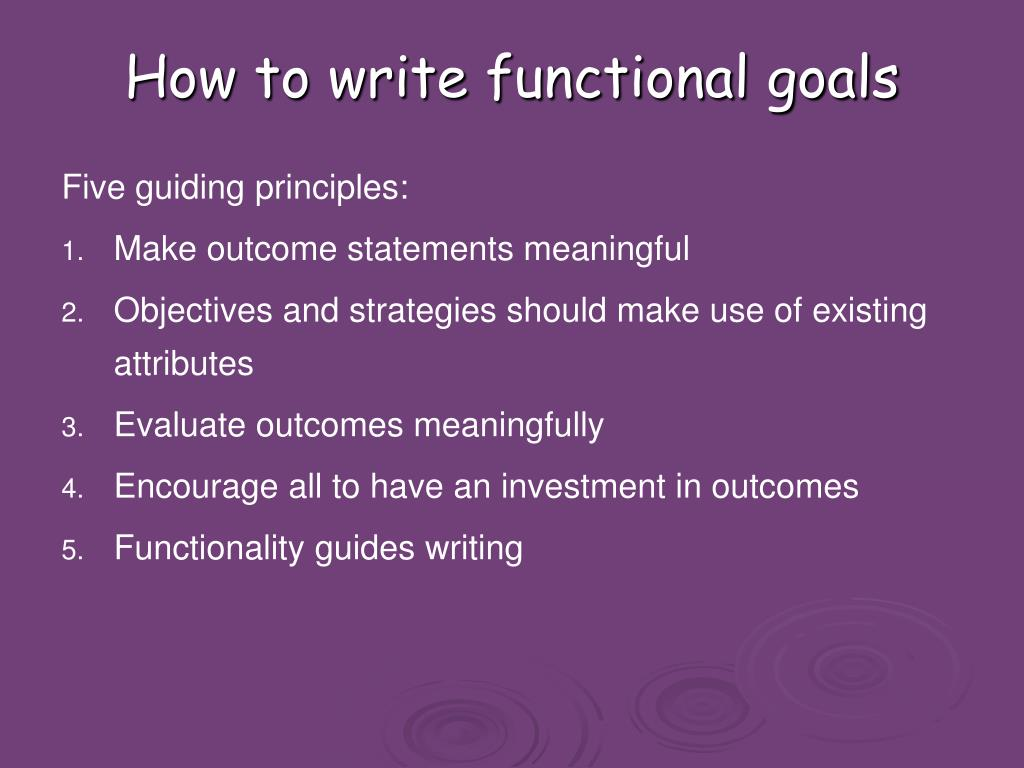 How to write functional goals