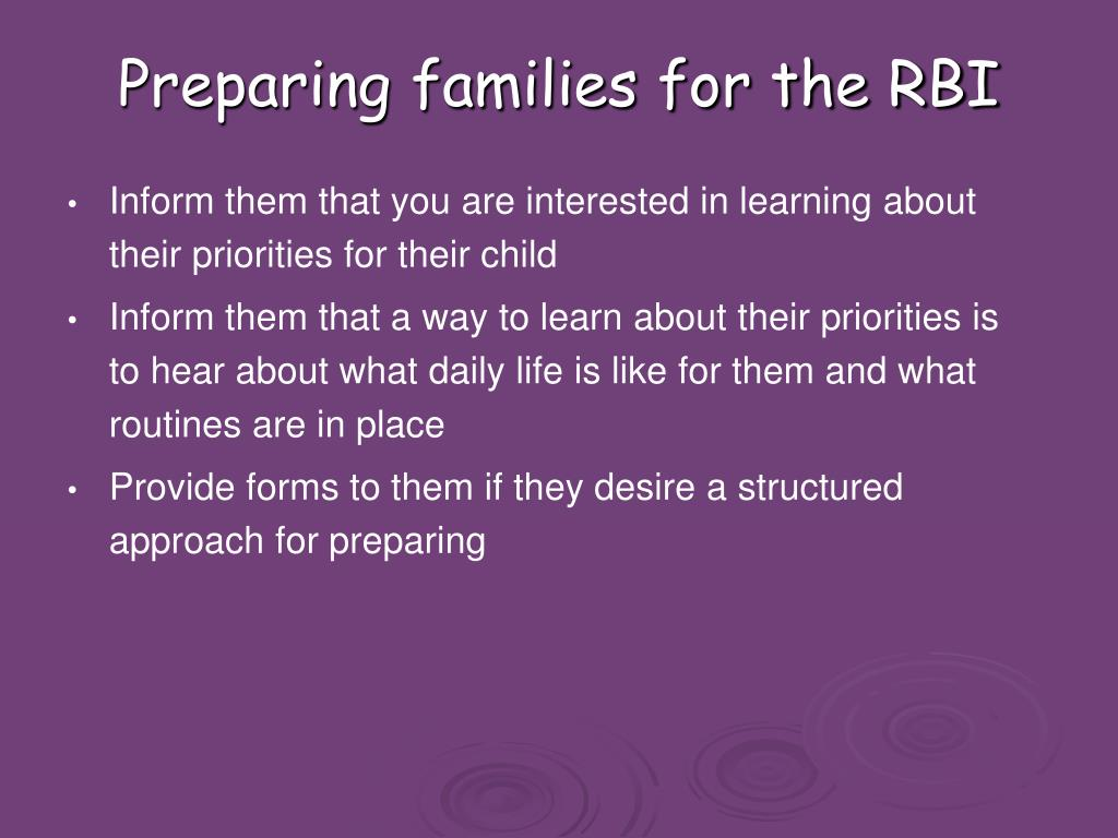 Preparing families for the RBI