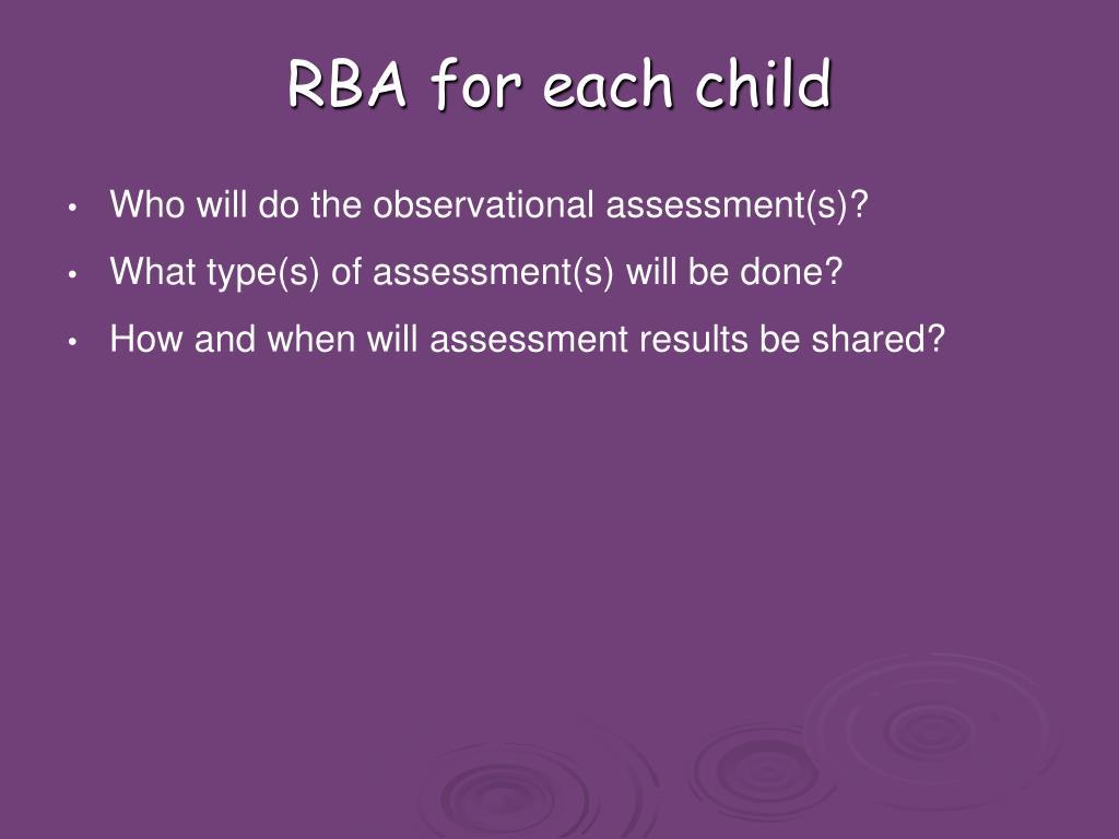 RBA for each child