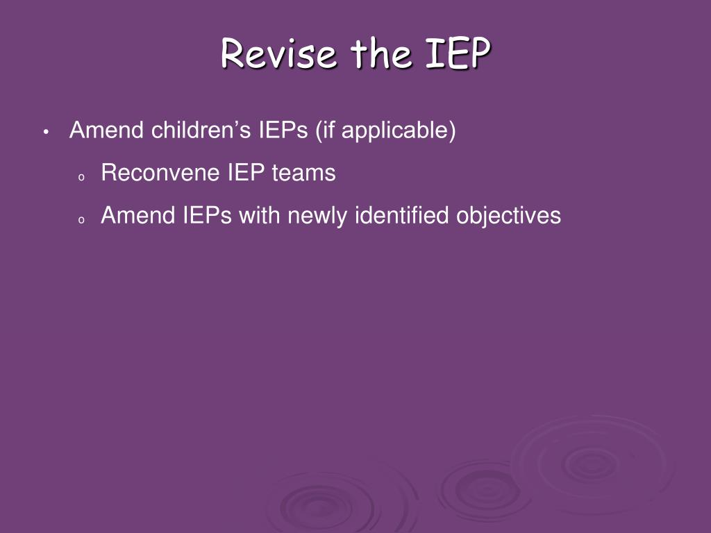 Revise the IEP
