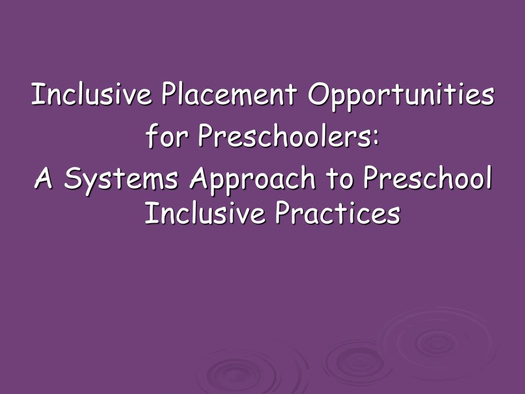 Inclusive Placement Opportunities