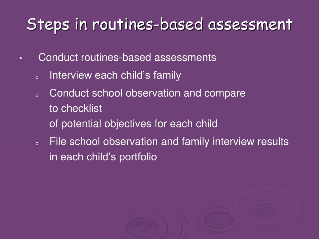 Steps in routines-based assessment