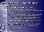 trust as mechanism for verification