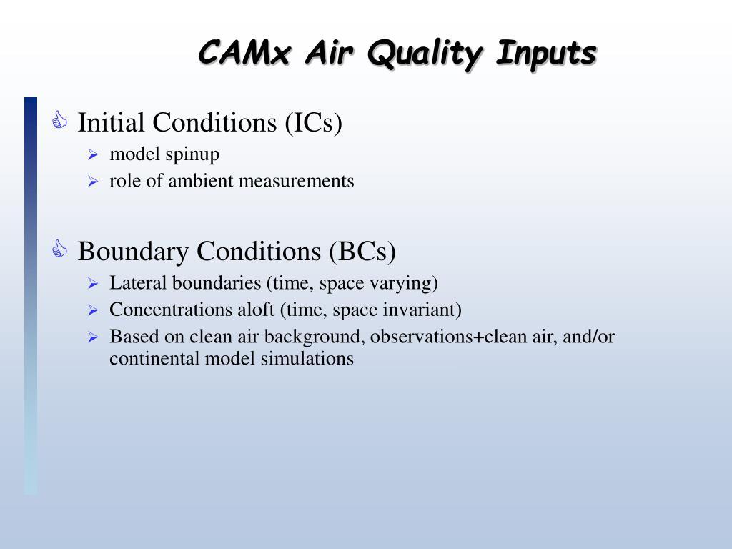 CAMx Air Quality Inputs