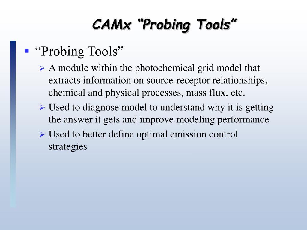 """CAMx """"Probing Tools"""""""