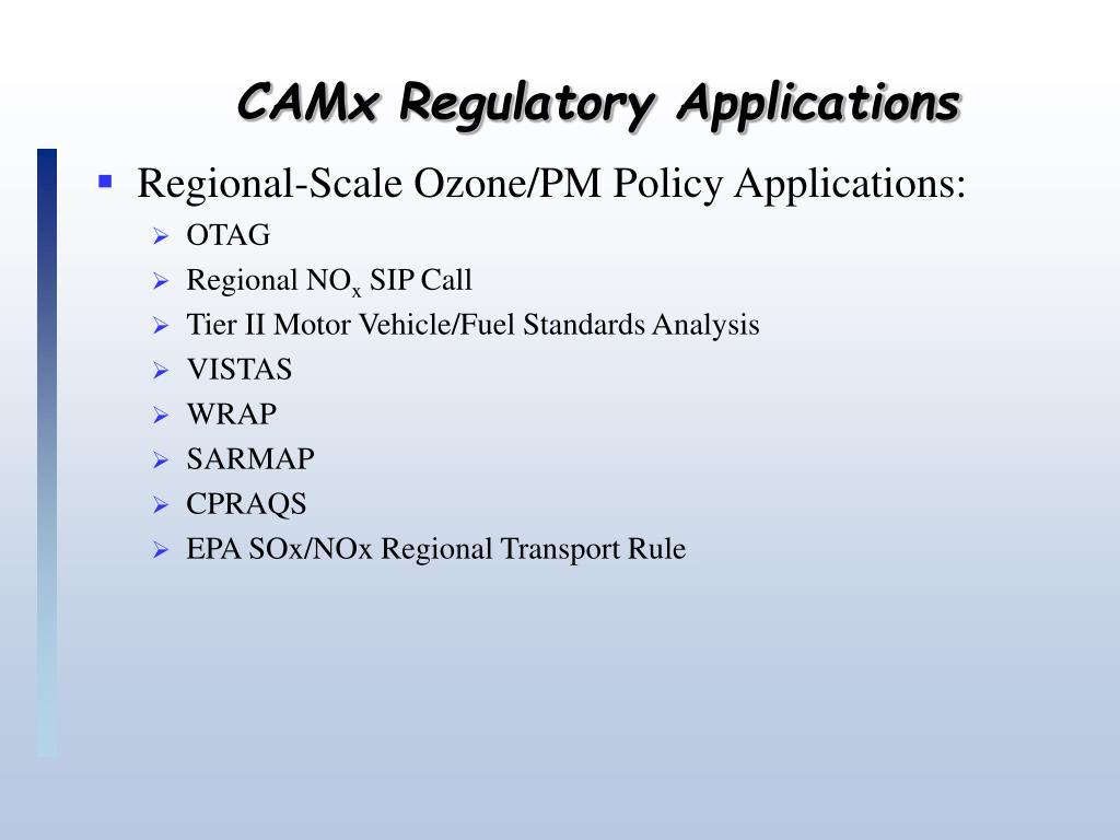 CAMx Regulatory Applications