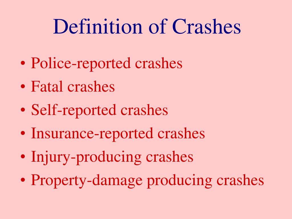 Definition of Crashes
