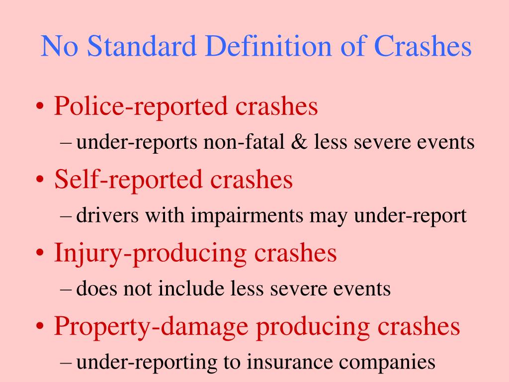 No Standard Definition of Crashes