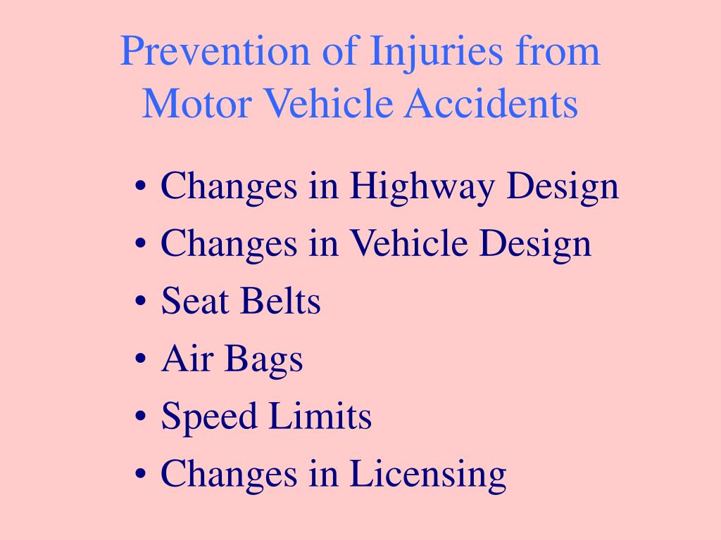 Prevention of Injuries from Motor Vehicle Accidents