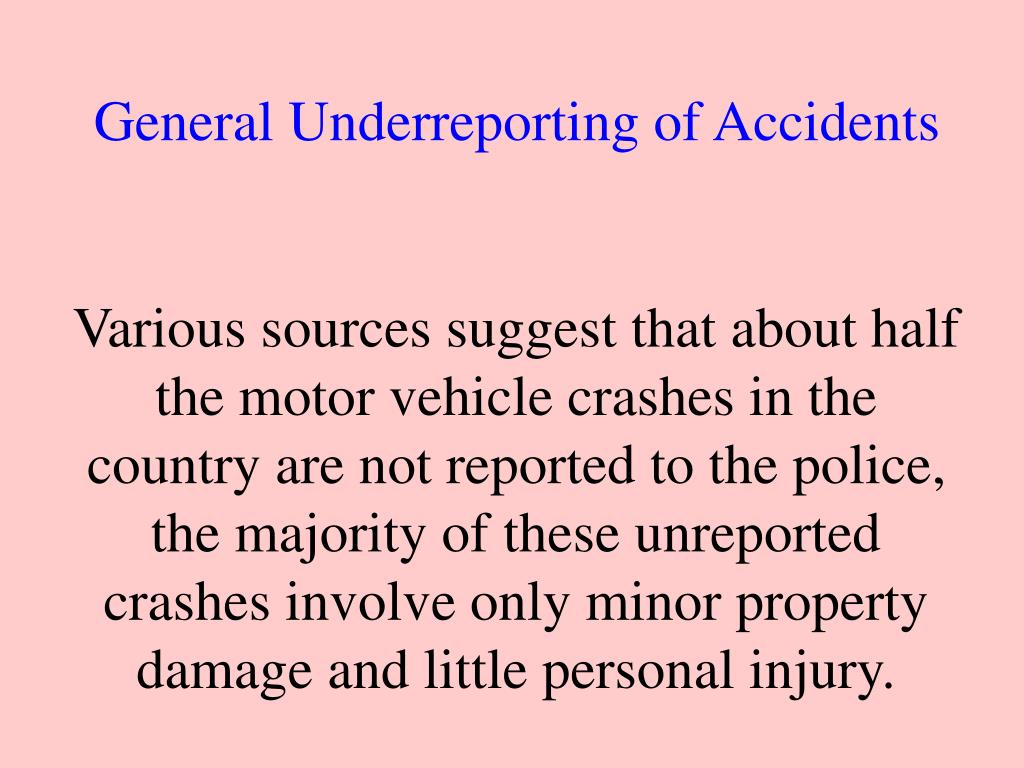 General Underreporting of Accidents