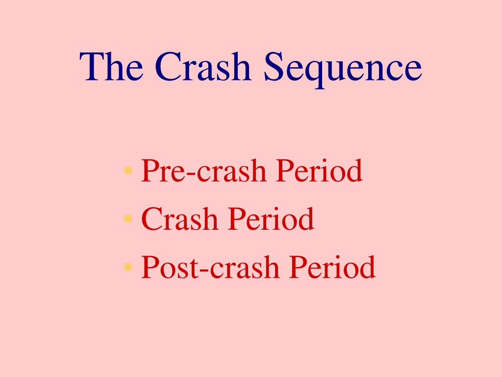 The Crash Sequence
