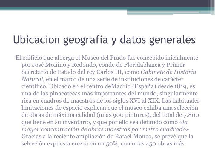Ubicacion geografia y datos generales