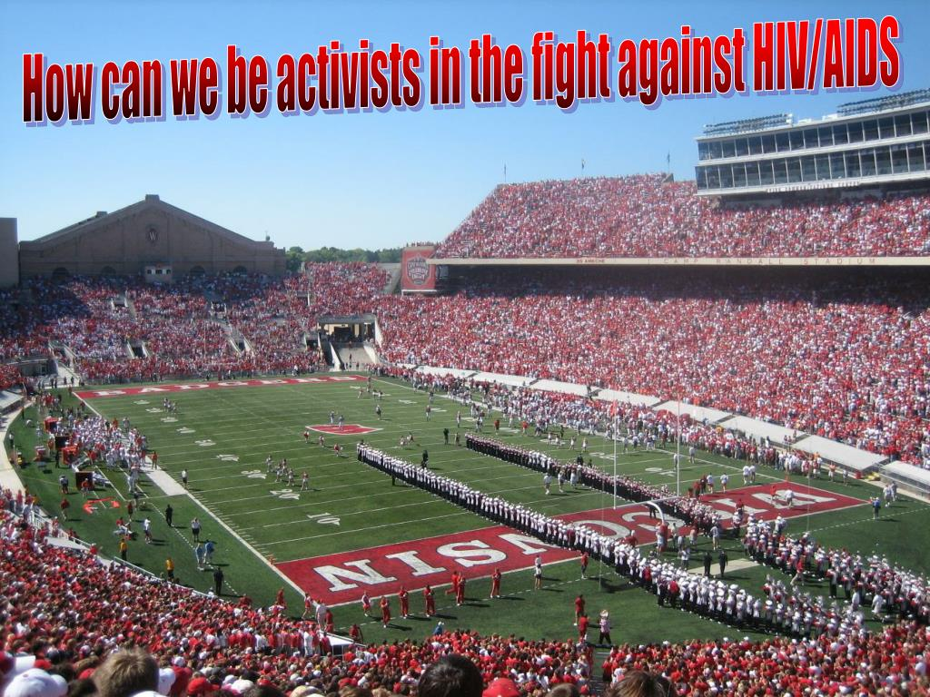 How can we be activists in the fight against HIV/AIDS