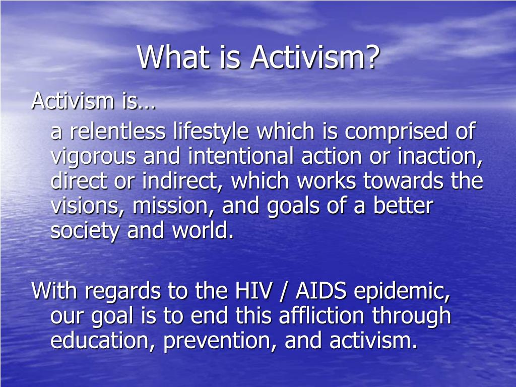 What is Activism?