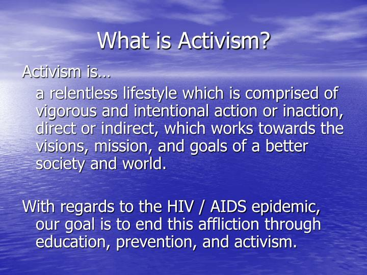 What is activism