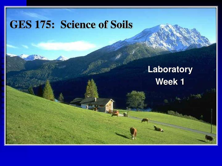 Ges 175 science of soils