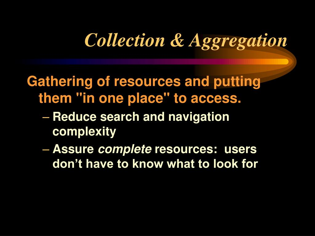 Collection & Aggregation