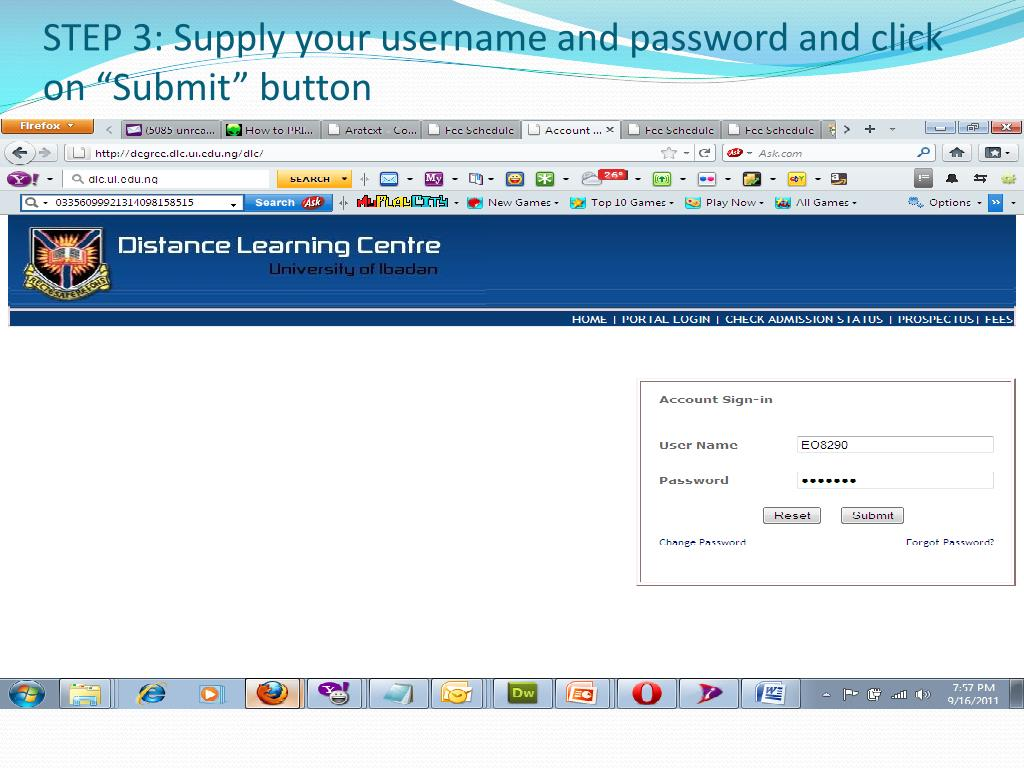 """STEP 3: Supply your username and password and click on """"Submit"""" button"""