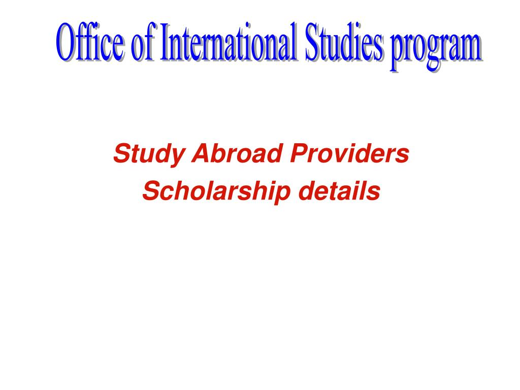 study abroad providers scholarship details l.