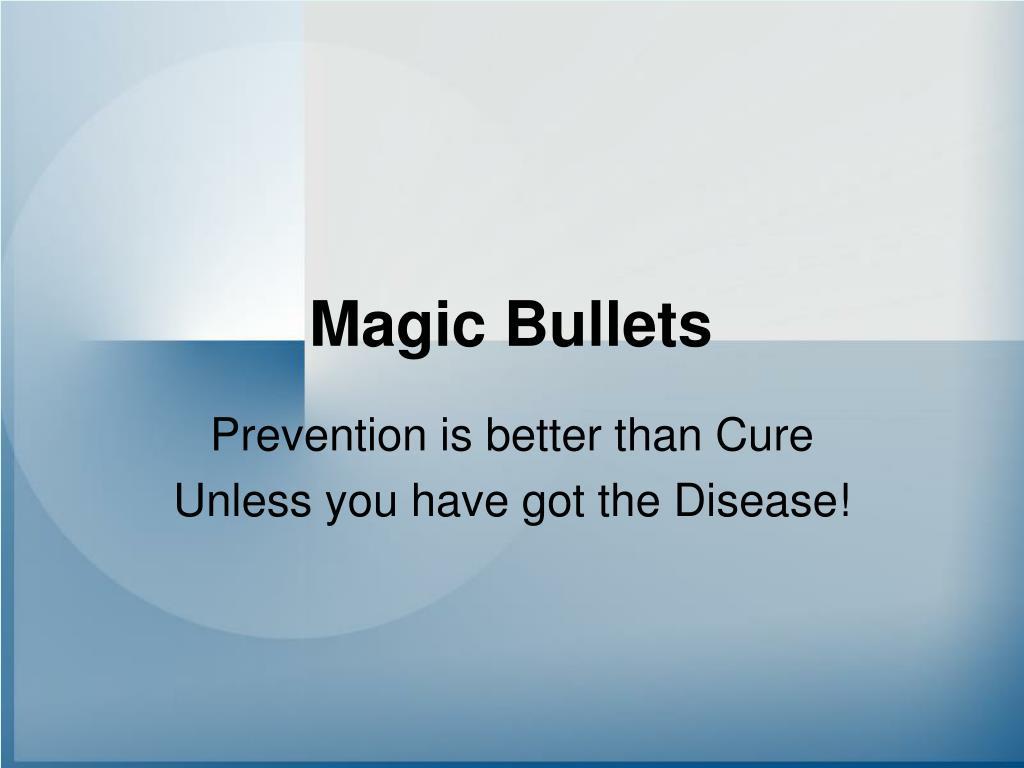 magic bullets l.