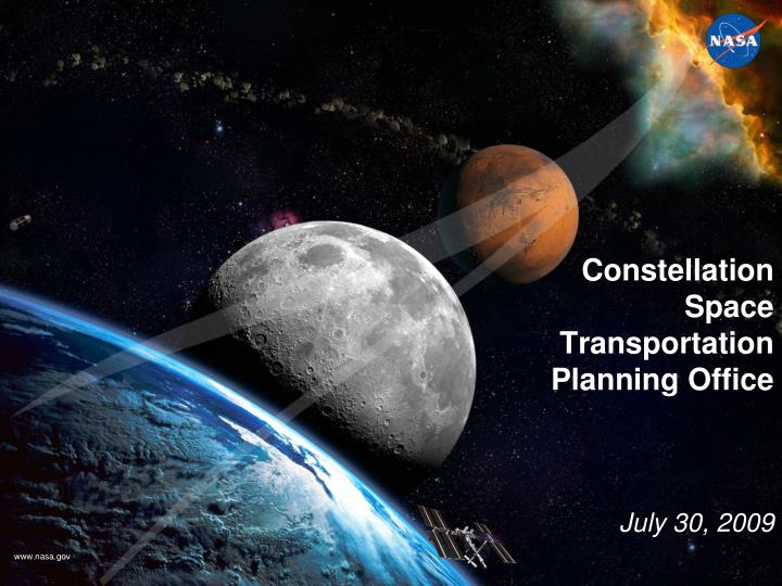 Constellation space transportation planning office july 30 2009