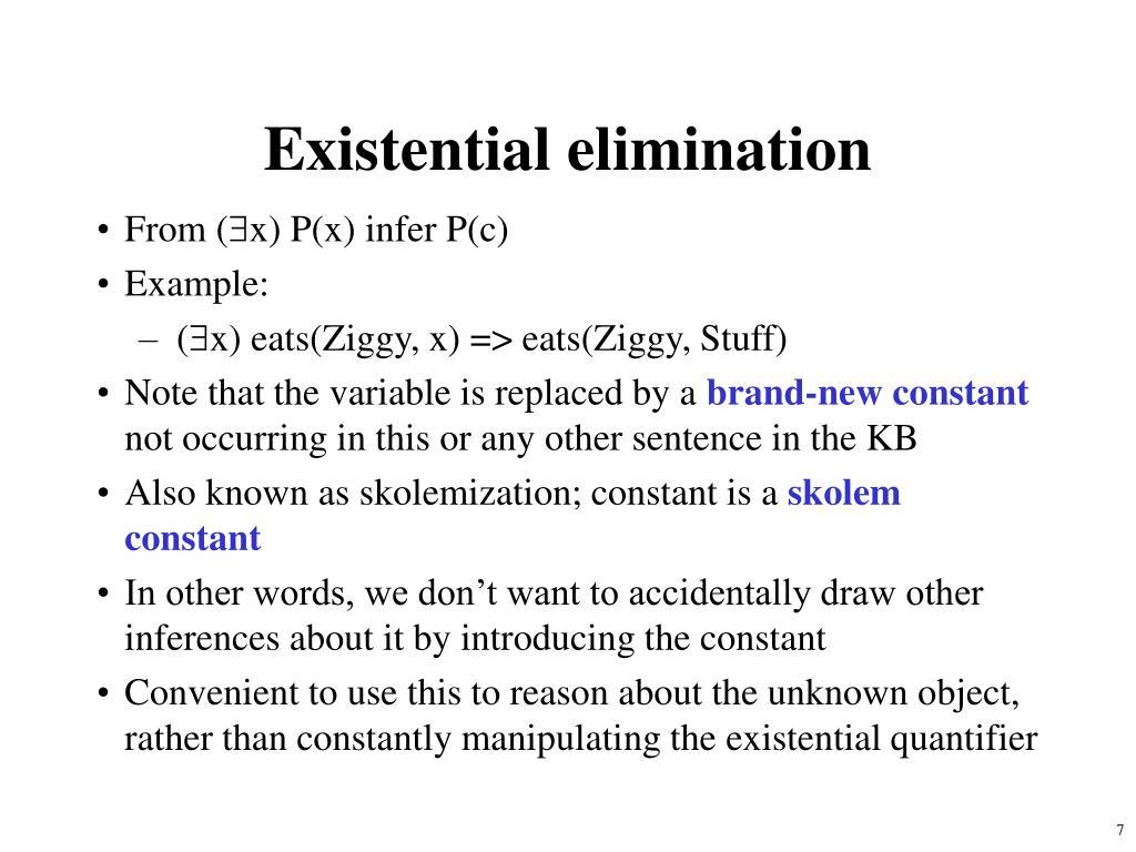 Existential elimination