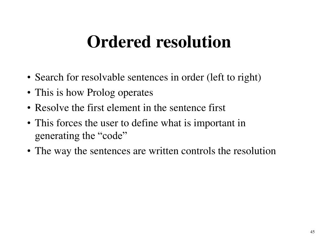 Ordered resolution